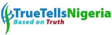 Nigeria News Today | TrueTellsNigeria